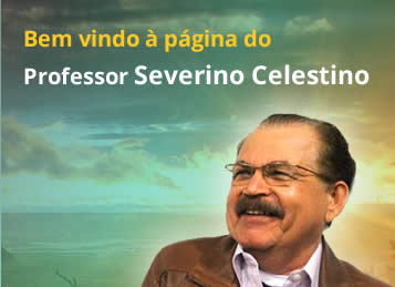 Cantinho do Professor Severino Celestino