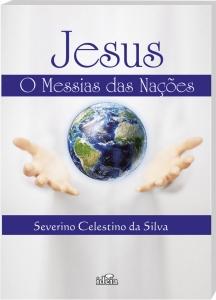 livro-o-messias-das-nacoes-prof-severino-celestino